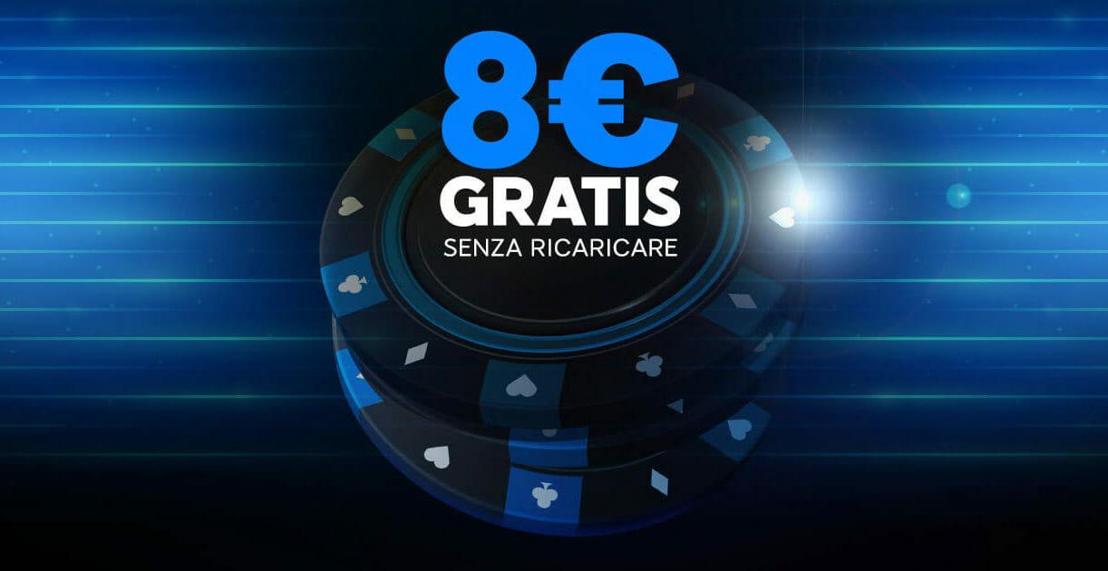 8€ Bonus Senza Deposito